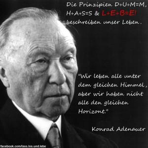Adenauer Zitat Himmel Horizont L+E+B=E!